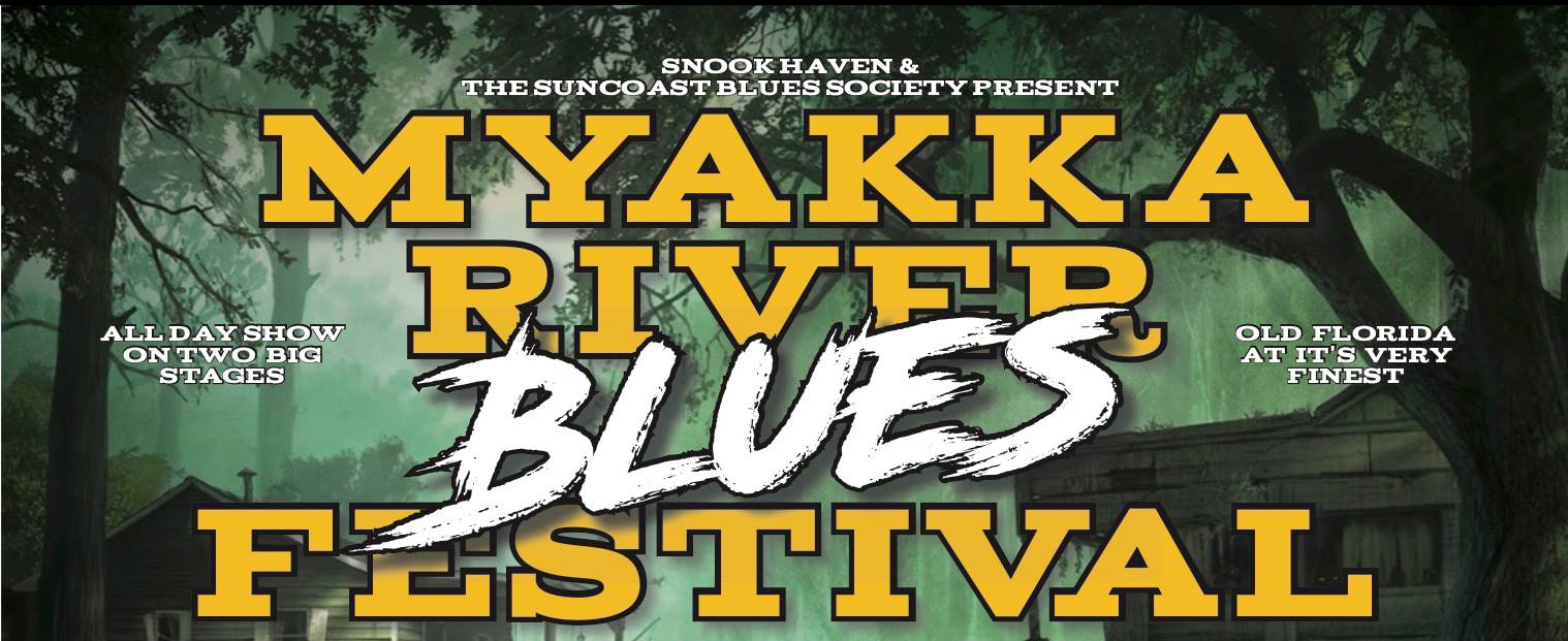 Snook Haven & the Suncoast Blues Society Present the 9th Annual Myakka River Blues Festival