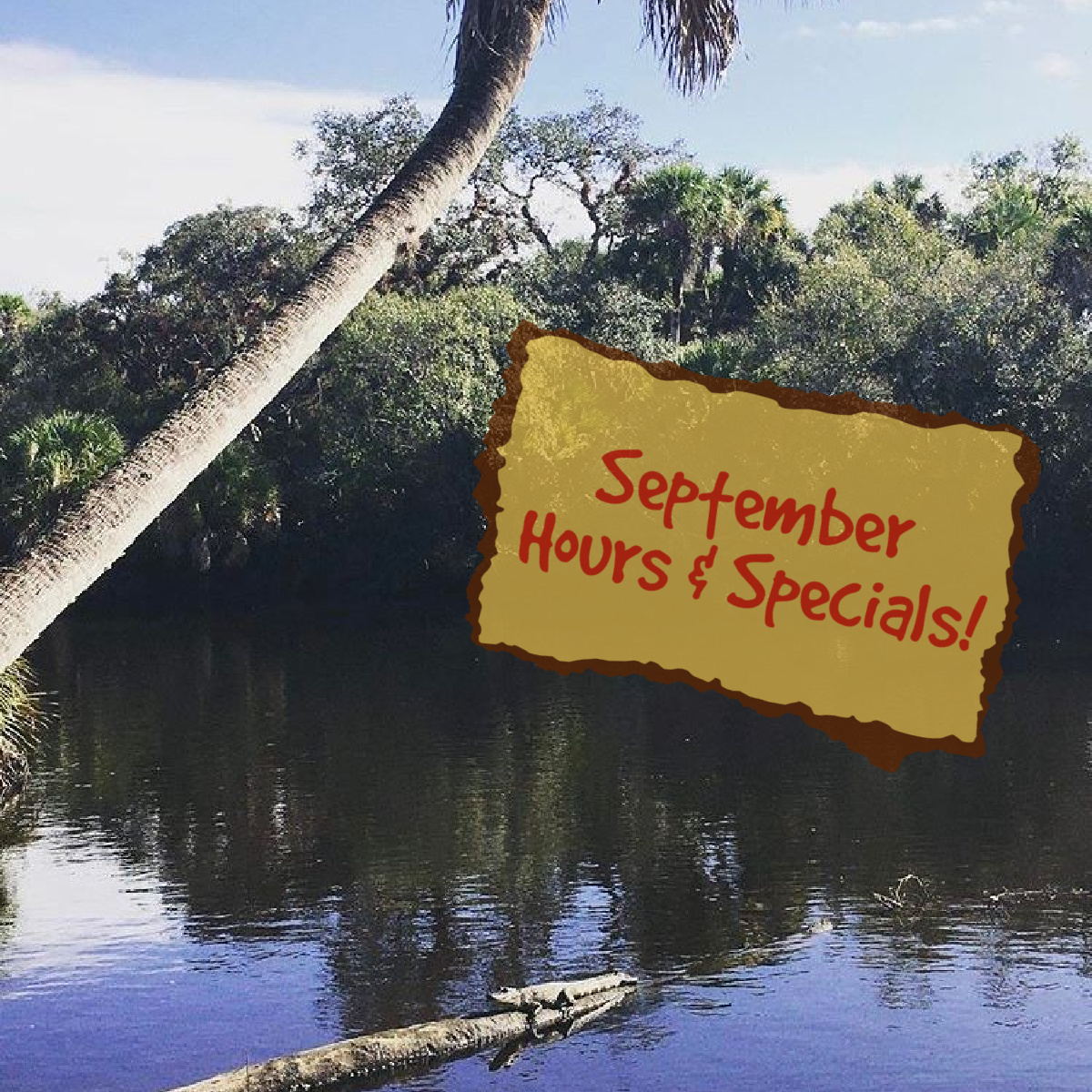 September at Snook Haven - Hours, Specials & Music!
